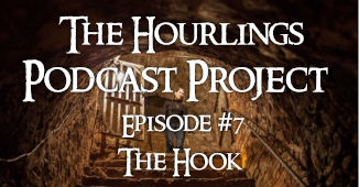 Hourlings Podcast E7: The Hook