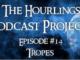 Hourlings Podcast E14: Tropes