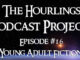 Hourlings Podcast E16: Young Adult Fiction