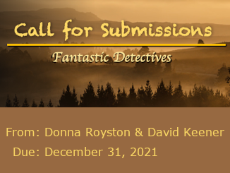 Call for Submissions: Fantastic Detectives